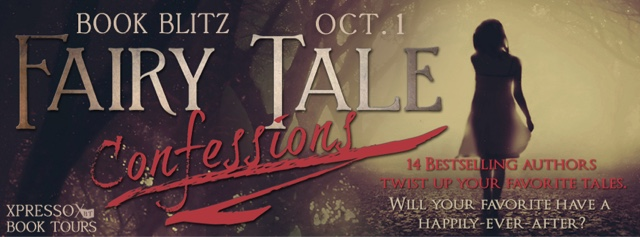 Book Blitz: Fairy Tale Confessions Collection
