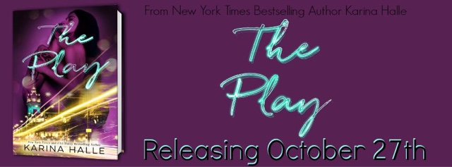 Releasing: The Play by Karina Halle