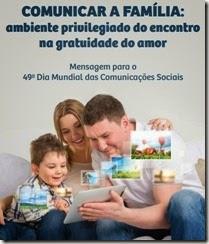 Comunicar a família- ambiente privilegiado do encontro na gratuidade do amor