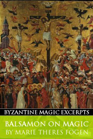 Cover of Marie Theres Fogen's Book Balsamon on Magic (Byzantine Magic Excerpt)