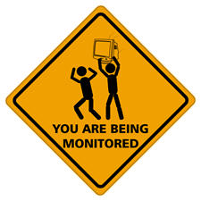 You are being monitored