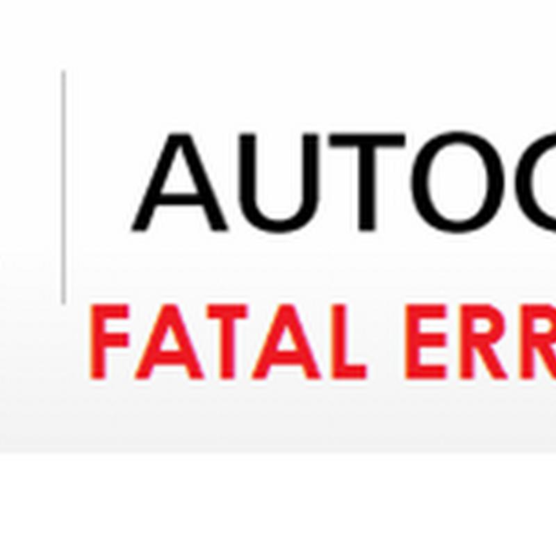 Mengatasi AutoCAD tidak bisa digunakan karena Fatal error