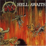 1985 - Hell Awaits - Slayer
