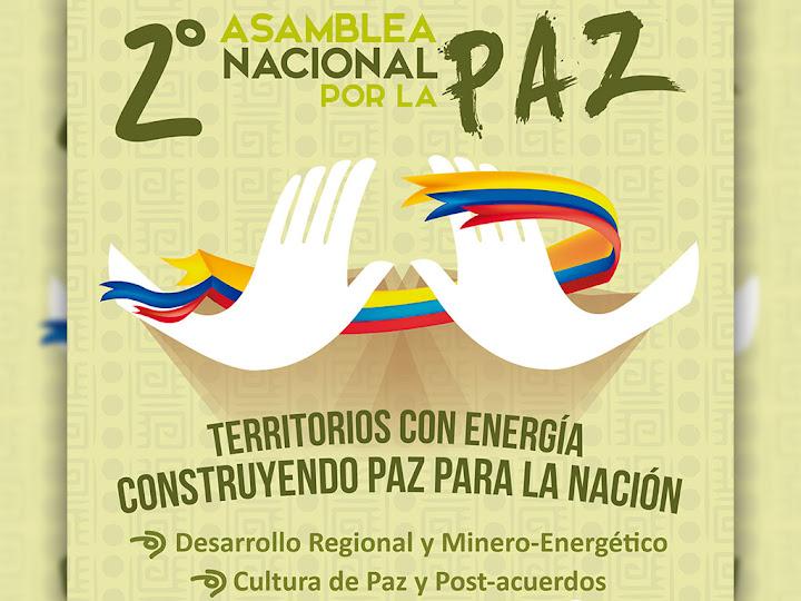 Inicia la Segunda Asamblea Nacional por la Paz en el Meta