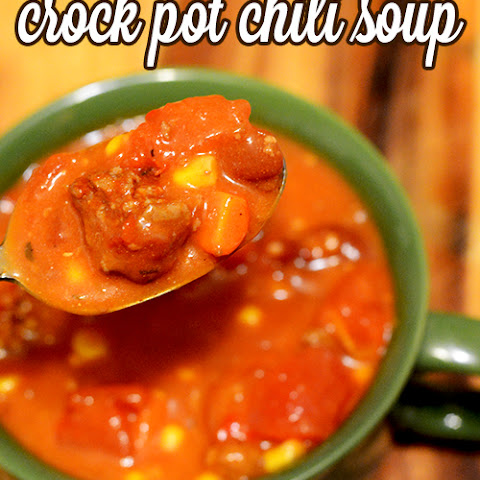 Crock Pot Chili Soup