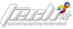 Tech XT - Extreme / Extra / Extended