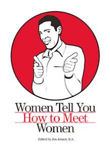 Cover of Jon Jensen's Book Women Tell You How To Meet Women