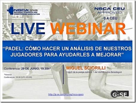 """Webinar NSCA: Pádel: cómo hacer un análisis de nuestros jugadores para ayudarles a mejorar"""" por Miguel Sciorilli."""