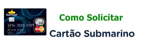 cartao-submarino-como-fazer-cartao-www.2viacartao.com