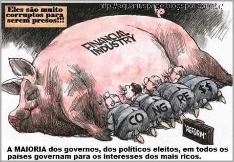 Políticos corruptos servem a elite por suas ganâncias, seguindo assim as agendas obscuras no mundo.