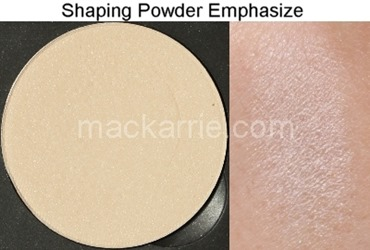 c_EmphasizeShapingPowderMAC2