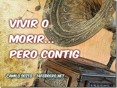 VIVIR O MORIR