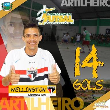 I COPA DO POVO DE FUTSAL - ARTILHARIA - WELLINGTON - 14 GOLS