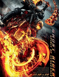 Ghost Rider: Spirit of Vengeance 《灵魂战车2:复仇时刻》