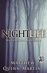 Nightlife Hazardous Materials - Matthew Quinn Martin