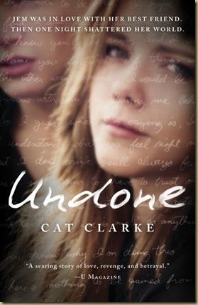 Undone by Cat Clarke - Thoughts in Progress