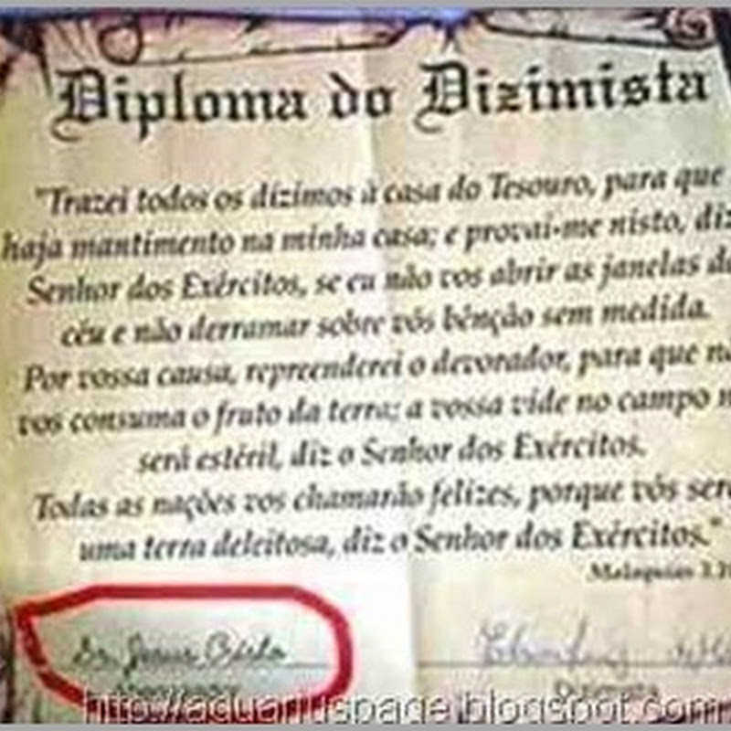 O Diploma de Dizimista da igreja universal – Assinado por Jesus.