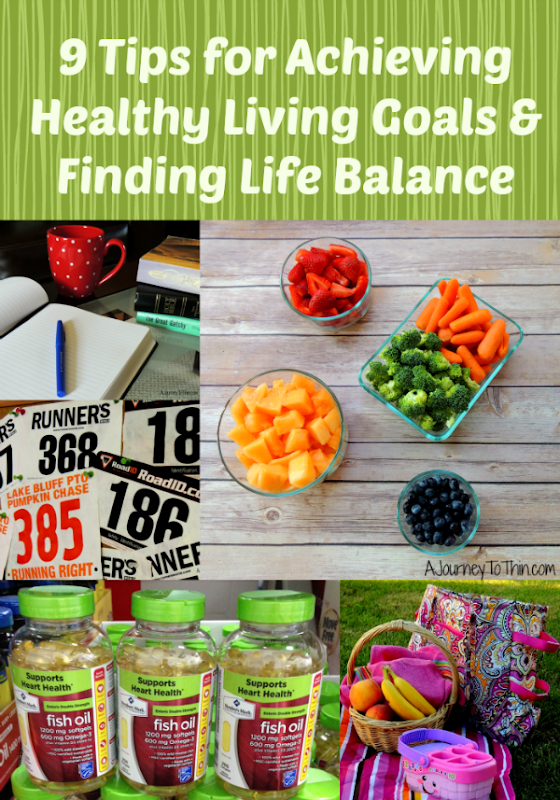 9 Tips for Achieving Healthy Living Goals and Finding Life Balance