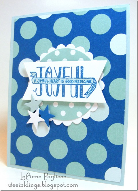 LeAnne Pugliese WeeInklings Joyful Stampin Up
