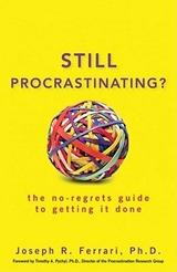 Still Procrastinating - Joseph R. Ferrari