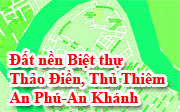 Đất nền, Biệt thự, Thảo Điền, Quận 2, AN Phú, An Khánh, Thủ Thiêm
