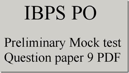 IBPS PO 2015 Preliminary practice Set 9