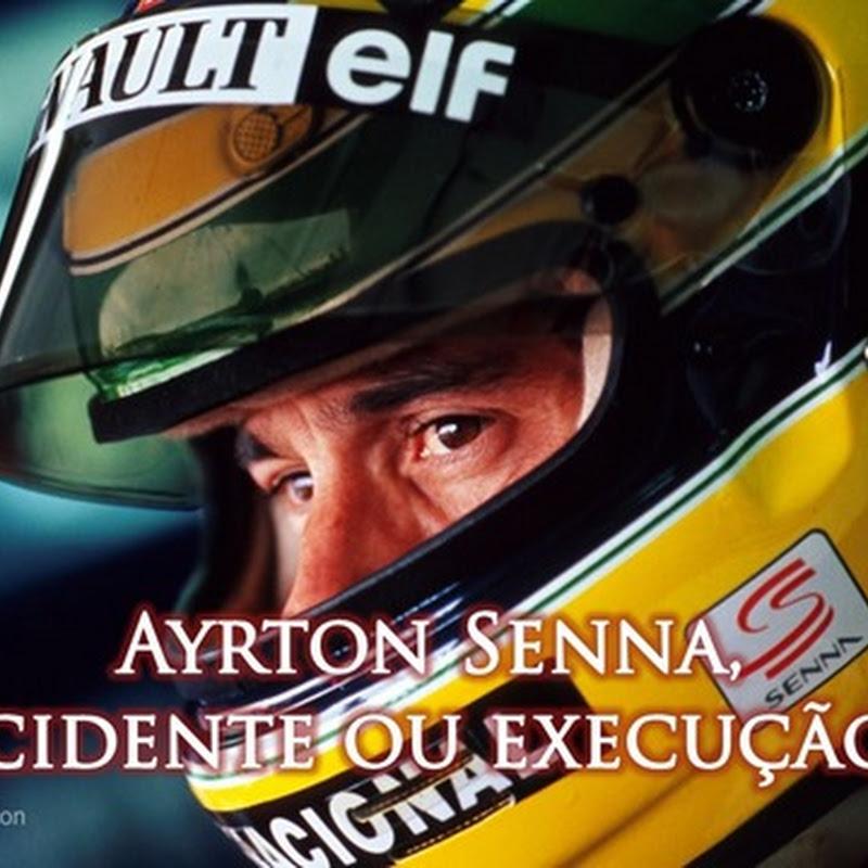 Ayrton Senna, acidente ou execução? Accident or execution?