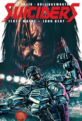 Actualización 25/10/2015: Suiciders - Floyd wayne y John Kent nos traen el #4, el ultimo numero de la serie.