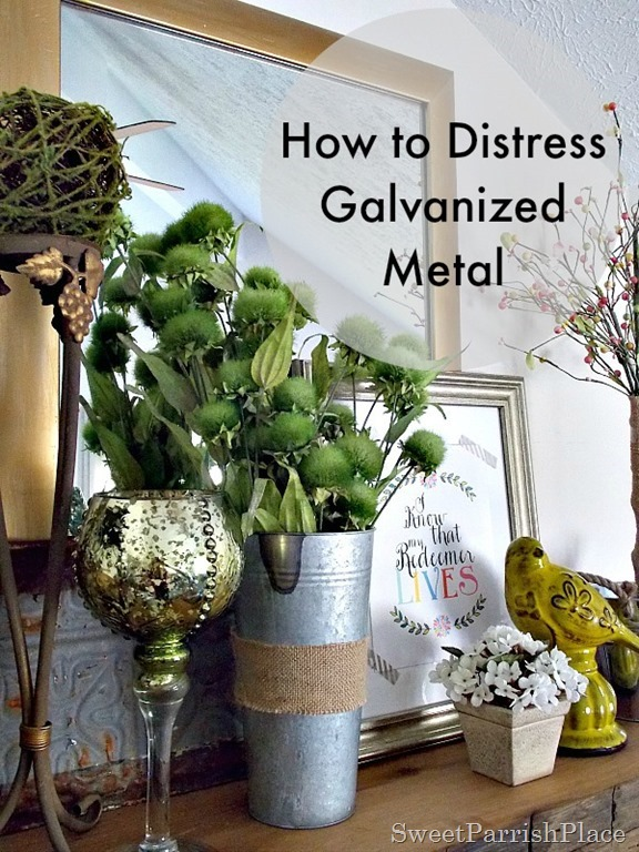 How to distress galvanized metal