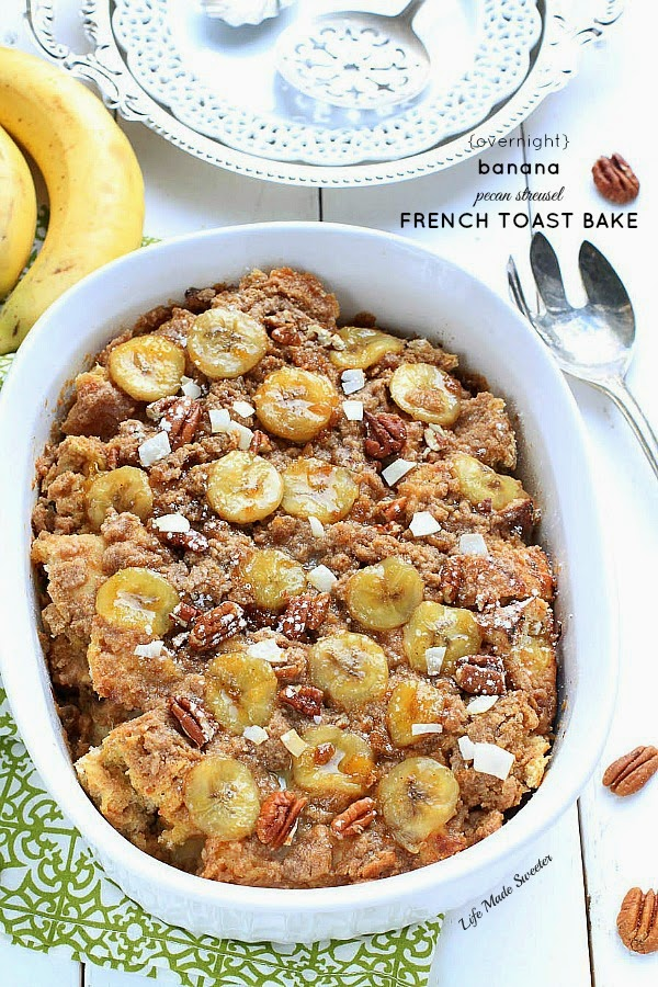 ... Pecan Streusel French Toast Bake - from -- -@LifeMadeSweeter.jpg