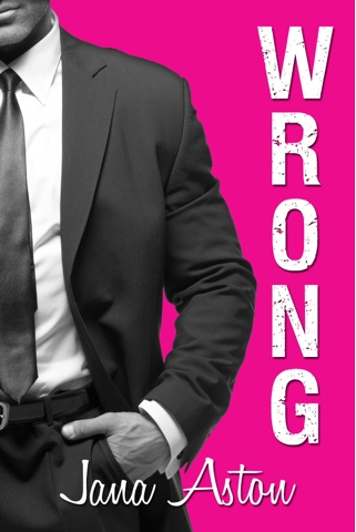 Cover Reveal: Wrong by Jana Aston