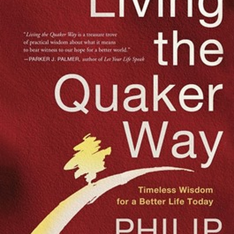 PHILLIP GULLEY, Living the Quaker Way