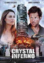 Crystal Inferno (Infierno de cristal) (2017)