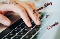 Dunia Blog & Wanita
