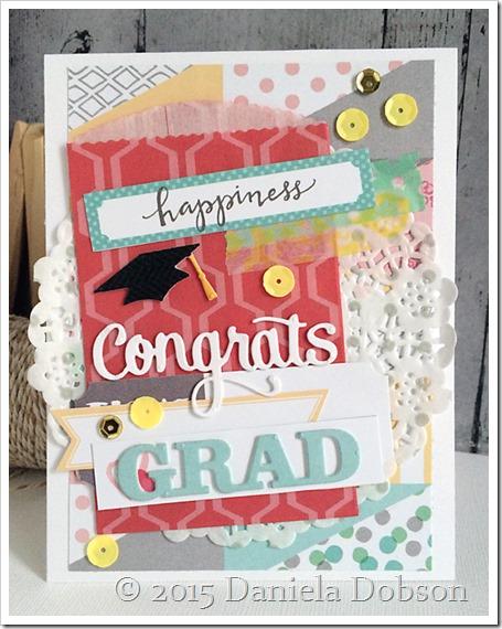 Congrats grad by Daniela Dobson
