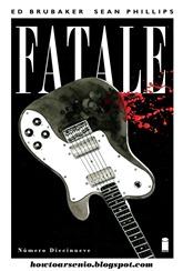 Actualización 02/11/2015: Fatale #19 - Fín del libro 4, traducido al español rioplatense por Andrés Accorsi y maquetado por Arsenio Lupín.