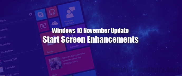 Start Screen enhancements in Windows 10 November update (www.kunal-chowdhury.com)