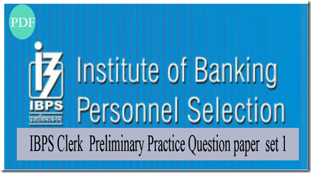 IBPS Clerk Preliminary Practice Question paper