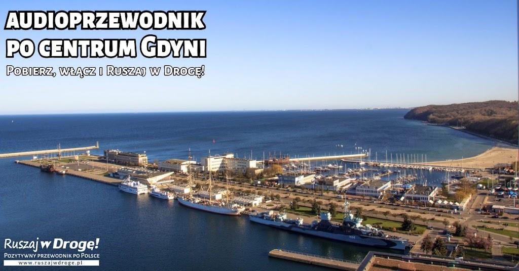 Audioprzewodnik Gdynia na ucho - Nasz spacer po Śródmieściu Gdyni