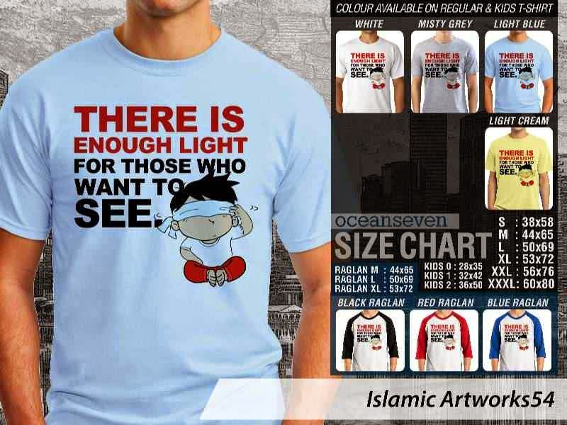 KAOS Muslim There is enough light for those who want to see. Islamic Artworks 54 distro ocean seven