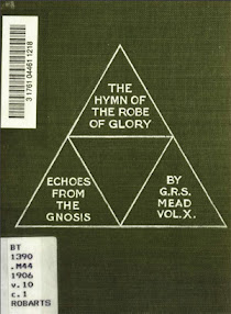 Cover of George Robert Stowe Mead's Book Echoes From The Gnosis Vol X The Hymn Of The Robe Of Glory