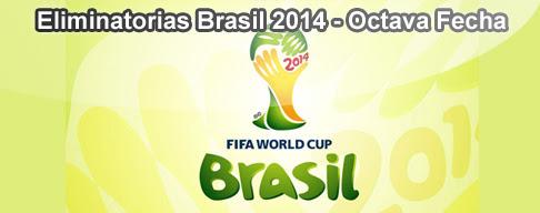 Eliminatorias Brasil 2014 en VIVO - Octava Fecha