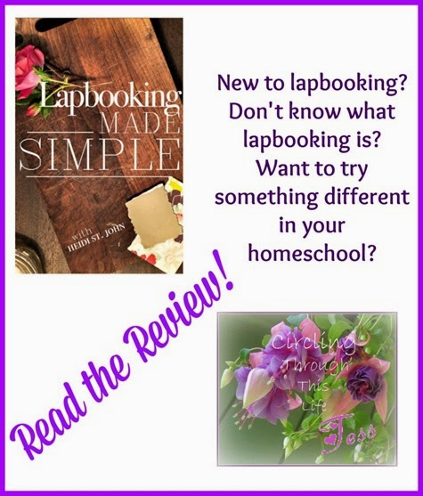 Read the Review of Lapbooking Made Simple at Circling Through This Life
