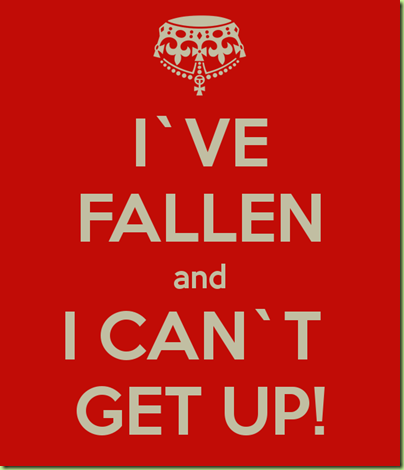 i-ve-fallen-and-i-can-t-get-up