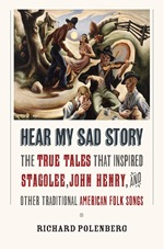 Hear My Sad Story by Richard Polenberg