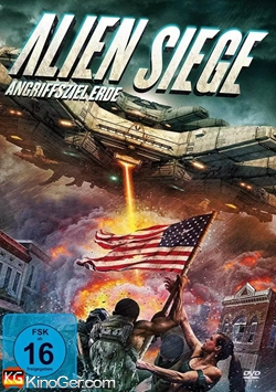 Alien Siege - Angriffsziel Erde (2018)