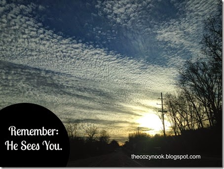 Remember He Sees You - The Cozy Nook