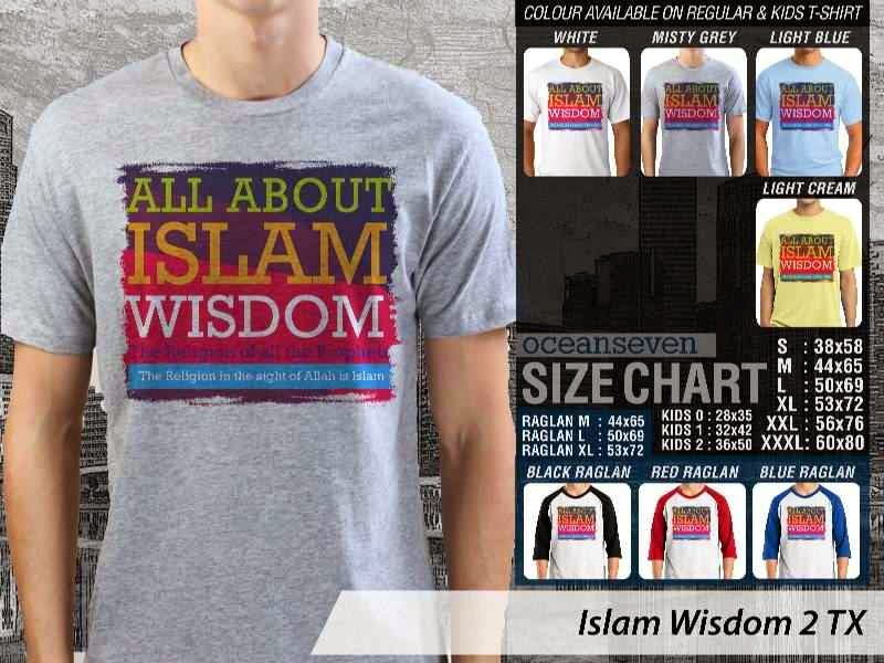 Kaos Muslim Islam Wisdom 2 All about Islam Wisdom The Religion of All The Prophets The Religion in The Sight of Allah is Islam distro ocean seven