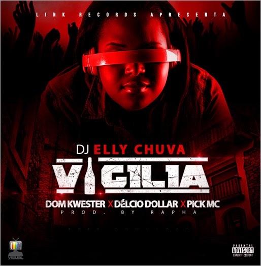 DJ ELLY CHUVA - VIGILIA COM DOM KWESTER x DEÌ-LCIO DOLLAR & PIC MC2 (BDESIGN) coÌ-pia
