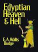 EA Wallis Budge - The Egyptian Heaven And Hell